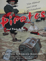 The History and Lives of Notorious Pirates and Their Crews