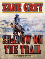 Shadow on the Trail
