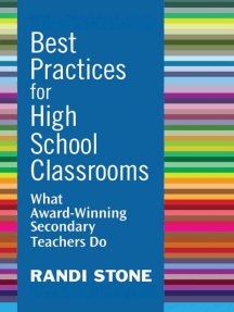 Best Practices for High School Classrooms: What Award-Winning Secondary Teachers Do