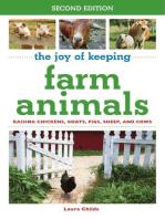 The Joy of Keeping Farm Animals