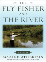 The Fly Fisher and the River