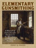 Elementary Gunsmithing