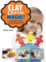 Clay Charm Magic!