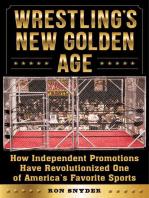 Wrestling's New Golden Age