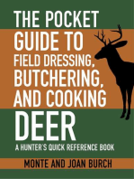The Pocket Guide to Field Dressing, Butchering, and Cooking Deer