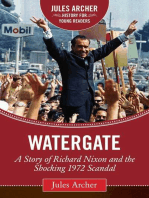 Watergate: A Story of Richard Nixon and the Shocking 1972 Scandal