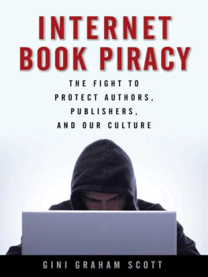 Internet Book Piracy by Gini Graham Scott - Book - Read Online
