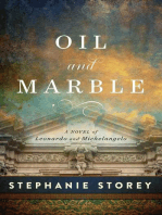 Oil and Marble: A Novel of Leonardo and Michelangelo