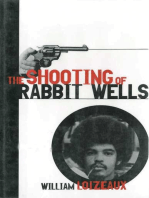 The Shooting of Rabbit Wells