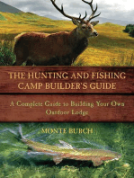 The Hunting and Fishing Camp Builder's Guide