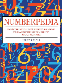 Numberpedia: Everything You Ever Wanted to Know (and a Few Things You Didn't) About Numbers