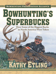 Bowhunting's Superbucks: How Some of the Biggest Bucks in North America Were Taken
