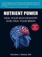 Nutrient Power: Heal Your Biochemistry and Heal Your Brain