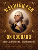 Washington on Courage