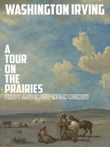 A Tour on the Prairies: An Account of Thirty Days in Deep Indian Country