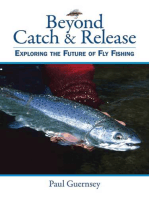 Beyond Catch & Release