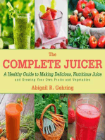 The Complete Juicer