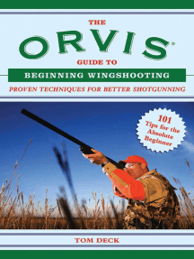 The Orvis Guide to Beginning Wingshooting: Proven Techniques for Better Shotgunning