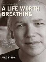 A Life Worth Breathing