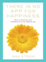 There Is No App for Happiness