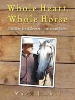 Whole Heart, Whole Horse