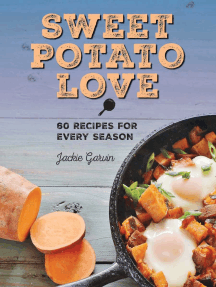Sweet Potato Love: 60 Recipes for Every Season