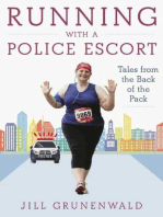 Running with a Police Escort: Tales from the Back of the Pack