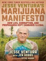 Jesse Ventura's Marijuana Manifesto