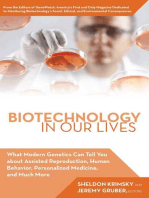 Biotechnology in Our Lives