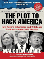 The Plot to Hack America: How Putin's Cyberspies and WikiLeaks Tried to Steal the 2016 Election
