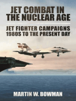 Jet Combat in the Nuclear Age: Jet Fighter Campaigns?1980s to the Present Day
