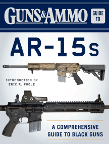 Guns & Ammo Guide to AR-15s: A Comprehensive Guide to Black Guns
