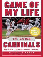 Game of My Life St. Louis Cardinals