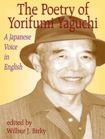 Poetry of Yorifumi Yaguchi: A Japanese Voice In English