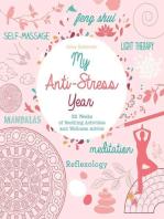 My Anti-Stress Year
