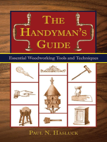 The Handyman's Guide: Essential Woodworking Tools and Techniques