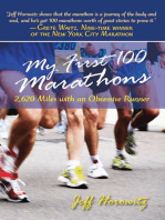 My First 100 Marathons