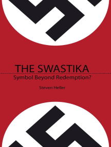 The Swastika: Symbol Beyond Redemption?