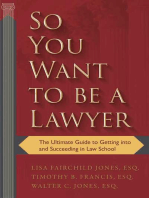 So You Want to be a Lawyer