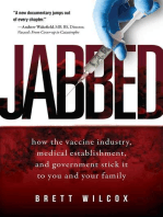 Jabbed: How the Vaccine Industry, Medical Establishment, and Government Stick It to You and Your Family