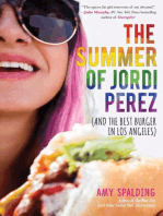 The Summer of Jordi Perez (And the Best Burger in Los Angeles)