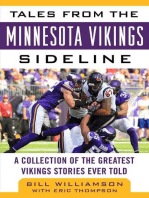 Tales from the Minnesota Vikings Sideline: A Collection of the Greatest Vikings Stories Ever Told
