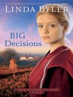 Big Decisions