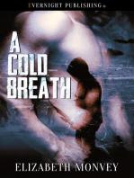 A Cold Breath