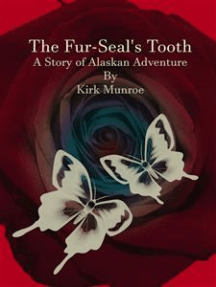 The Fur-Seal's Tooth