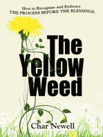 The Yellow Weed