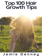 Top 100 Hair Growth Tips