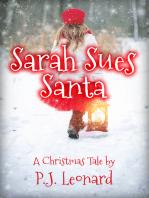Sarah Sues Santa