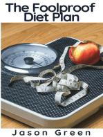 The Foolproof Diet Plan