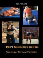 I don't Take Mercy on Men